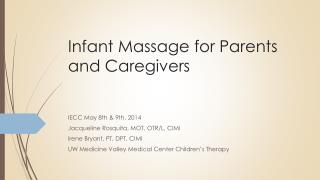 Infant Massage for Parents and Caregivers