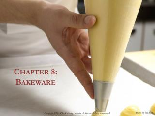 Chapter  8 :  Bakeware