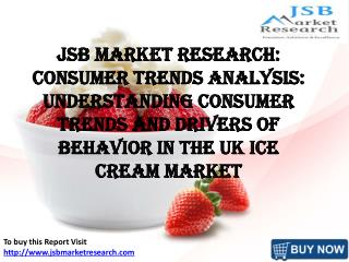 JSB Market Research: UK Ice Cream Market