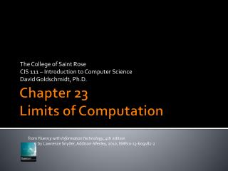 Chapter  23 Limits of Computation