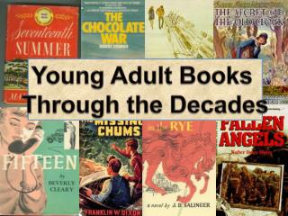 Young Adult Books  Through the Decades