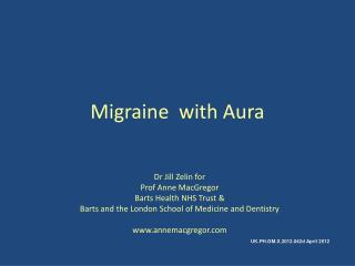 Migraine  with Aura