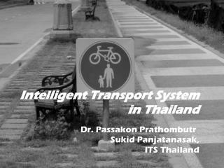 Intelligent Transport System in Thailand