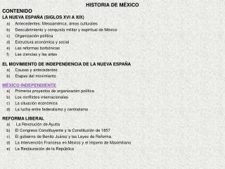 HISTORIA DE MÉXICO CONTENIDO LA NUEVA ESPAÑA (SIGLOS XVI A XIX)