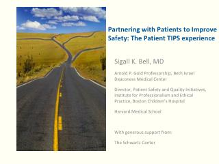 Partnering with Patients to Improve Safety: The Patient TIPS experience