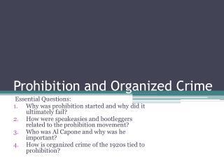 Prohibition and Organized Crime