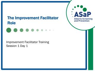 The Improvement Facilitator Role