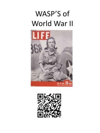 WASP'S of  World War II