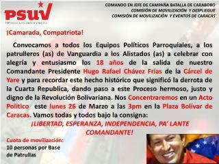 ¡Independencia y patria socialista viviremos y venceremos!