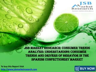JSB Market Research: Spanish Confectionery Market
