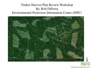 Why monitor Timber Harvest Plans?