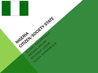 Nigeria  Citizen/Society State