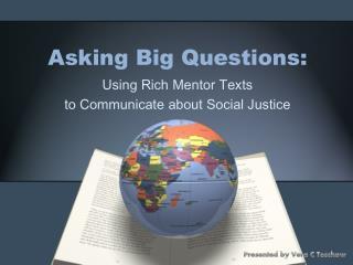 Asking Big Questions: