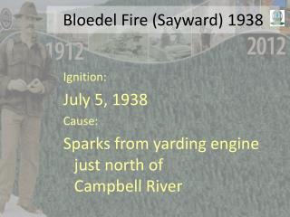 Bloedel  Fire ( Sayward ) 1938