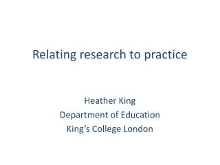 Relating research to practice