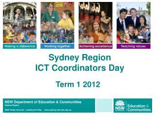 Sydney Region  ICT Coordinators Day