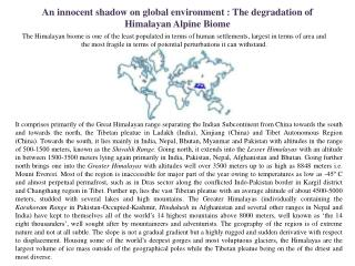 An innocent shadow on global environment : The degradation  of Himalayan Alpine  B iome