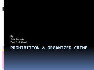 Prohibition & organized crime