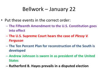 Bellwork  – January 22