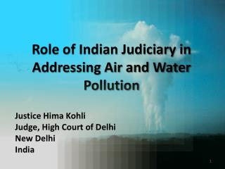 Role of Indian Judiciary in Addressing Air and Water Pollution
