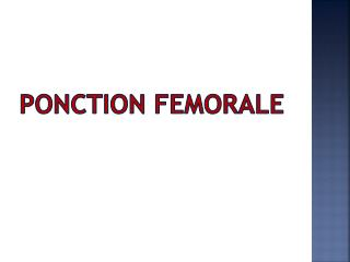 PONCTION FEMORALE