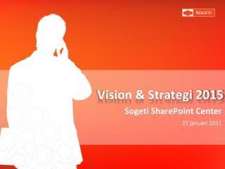 Vision & Strategi 2015