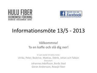Informationsmöte 13/5 - 2013
