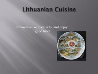 Lithuanian Cuisine