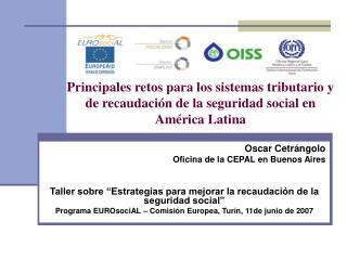 Principales retos para los sistemas tributario y  de recaudaci n de la seguridad social en  Am rica Latina