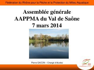 Assemblée générale AAPPMA du Val de Saône 7 mars 2014