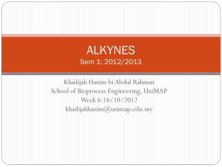 ALKYNES Sem 1:  2012/2013