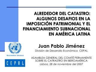 ALREDEDOR DEL CATASTRO: ALGUNOS DESAFIOS EN LA IMPOSICI N PATRIMONIAL Y EL FINANCIAMIENTO SUBNACIONAL EN AM RICA LATINA