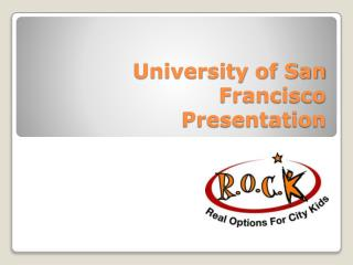 University of San Francisco Presentation