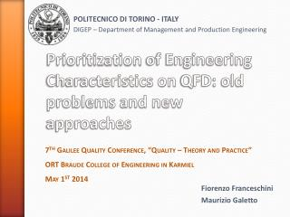 Prioritization  of Engineering Characteristics on  QFD : old problems and new approaches
