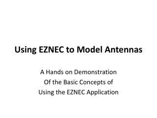 Using EZNEC to Model Antennas