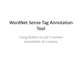 WordNet  Sense Tag Annotation Tool