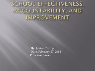 School Effectiveness, Accountability, and Improvement