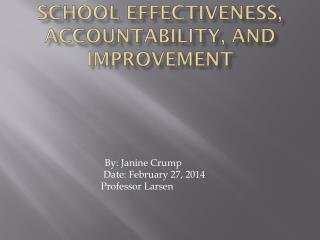 School Effectiveness, Accountability, and Improvement