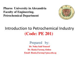 Introduction to Petrochemical Industry (Code: PE 201)
