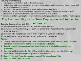 Day 8  � Instability and a  Great Depression lead to the rise of Fascism