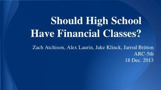 Should High School Have Financial Classes?