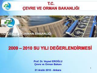 2009 – 2010 SU YILI DEĞERLENDİRMESİ