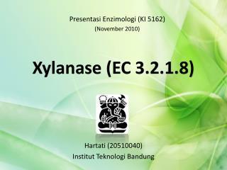 Xylanase  (EC 3.2.1.8)