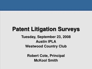 Patent Litigation Surveys