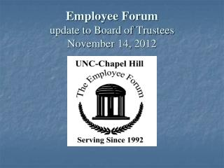 Employee Forum update to Board of Trustees November 14,  2012