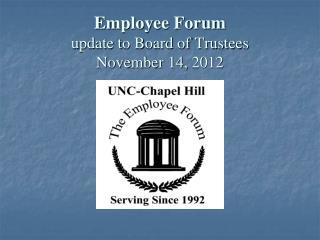 Employee Forum update to Board of Trustees November 14,  2012