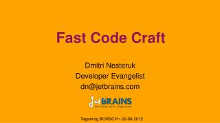 Fast Code Craft