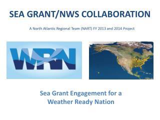 SEA GRANT/NWS COLLABORATION