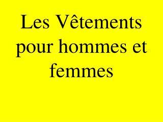 Les V �tements pour hommes et femmes