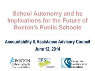School Autonomy and Its Implications for the Future of Boston's Public  Schools